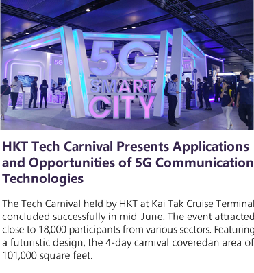 HKT Tech Carnival Presents Applications and Opportunities of 5G Communication Technologies